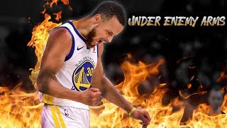 """Stephen Curry Mix """" Under Enemy Arms"""" ᴴᴰ"""
