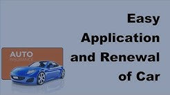 2017 Automobile Insurance Tips | Easy Application and Renewal of Car Insurance Policies