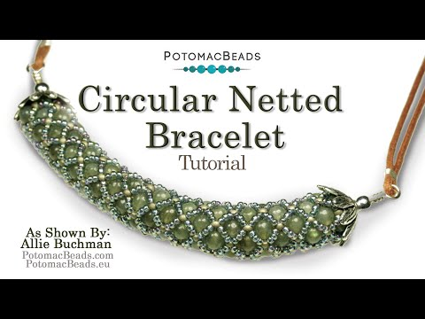 Circular Netted (Bracelet or Necklace)- Jewelry Making Tutorial by PotomacBeads