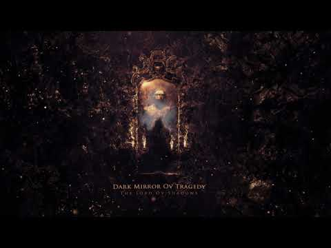 Dark Mirror ov Tragedy - I AM THE LORD OV SHADOWS (Official Audio Track) Mp3
