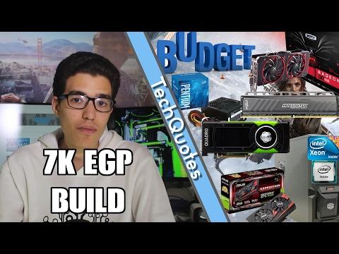 افضل تجميعة كمبيوتر للالعاب شهر فبراير 2017 7000جنيه  - Best 7000 L.E Gaming PC Build
