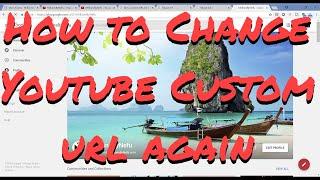 How to change Youtube custom url again 2018