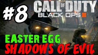 "BLACK OPS 3 ZOMBIES: Shadows of Evil! ★ ""LIVE EASTER EGG RUNTHROUGH! [8]"" Let"