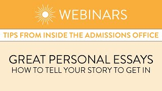 Great Personal Essays: How to Tell Your Story to Get In
