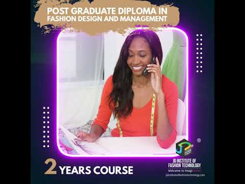 Post Graduate Diploma In Fashion Design And Management Youtube