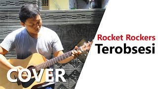 🔴 Terobsesi - Rocket Rockers (Cover adeduwisuryatna)