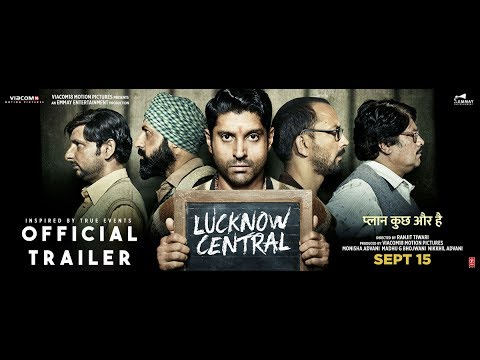 Lucknow Central | Official Trailer | 15th September | Farhan Akhtar | Diana Penty | Gippy Grewal