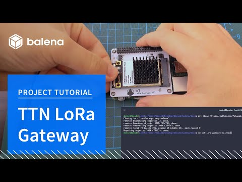 Setting up a LoRa Gateway for The Things Network with balenaCloud