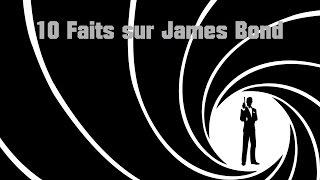 10 Faits sur James Bond
