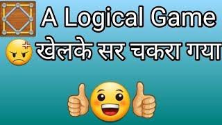 A logical game । एक जबरदस्त दिमागी Game खेलके दिमाग चकरा गया । LIFE HACKS HINDI