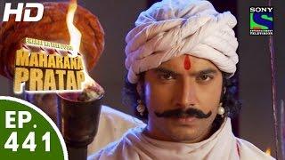 Bharat Ka Veer Putra Maharana Pratap - महाराणा प्रताप - Episode 441 - 25th June, 2015