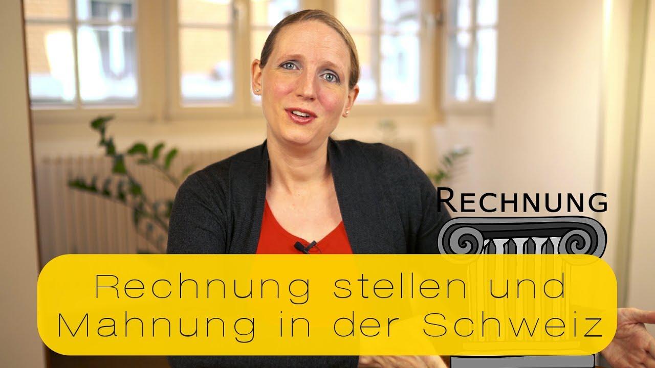 Rechnung Stellen Und Mahnung In Der Schweiz Youtube