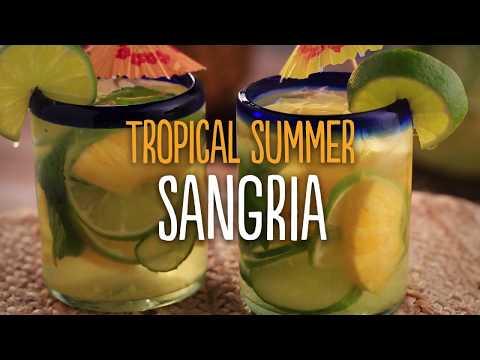 Tropical Summer Sangria Recipe