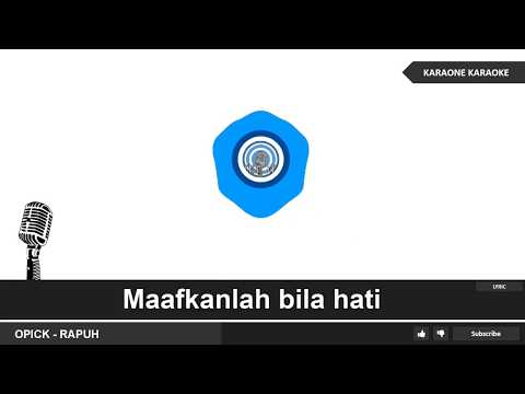 OPICK - RAPUH( LAGU RELIGI ISLAMI ) - Karaoke Lirik