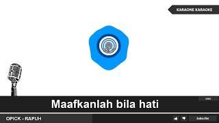 Video OPICK - RAPUH( LAGU RELIGI ISLAMI ) - Karaoke Lirik download MP3, 3GP, MP4, WEBM, AVI, FLV Juli 2018