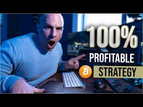 100% Profitable Bitcoin Trading Strategy Secret...