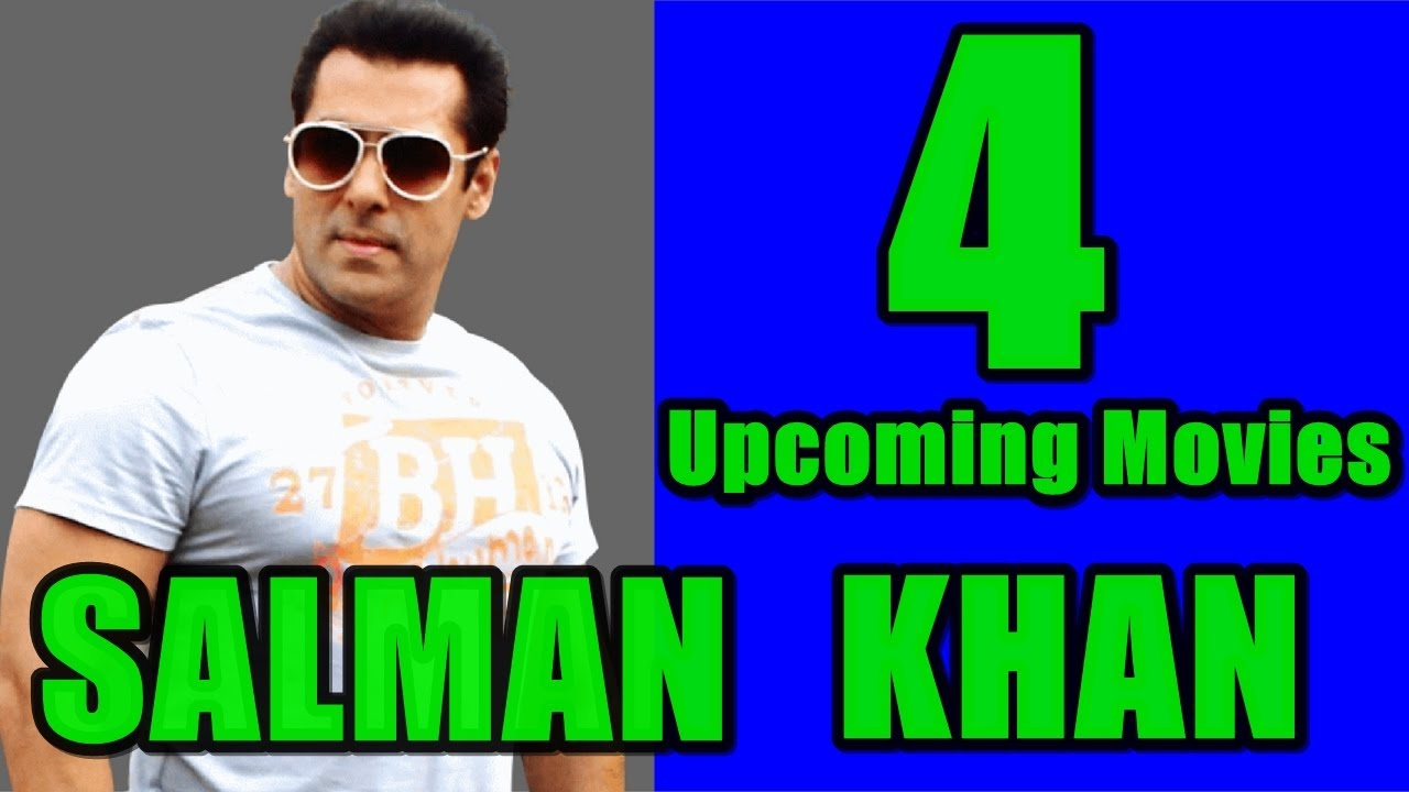 New Hindi Movei 2018 2019 Bolliwood: Top 4 Upcoming Movies Of Salman Khan In 2017, 2018 And