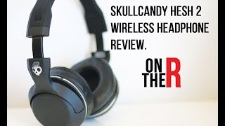 Skullcandy Hesh 2 wireless bluetooth headphones are On The Radar. M...