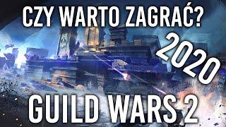 CZY WARTO ZAGRAĆ W GUÏLD WARS 2? | 2020