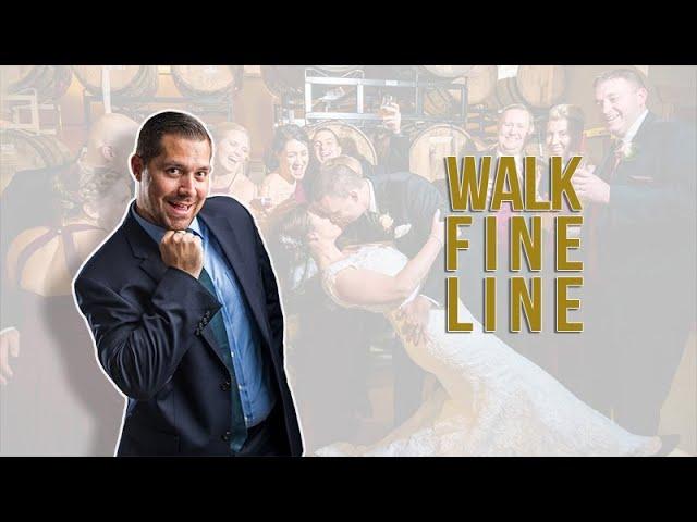 How to Walk a Fine Line