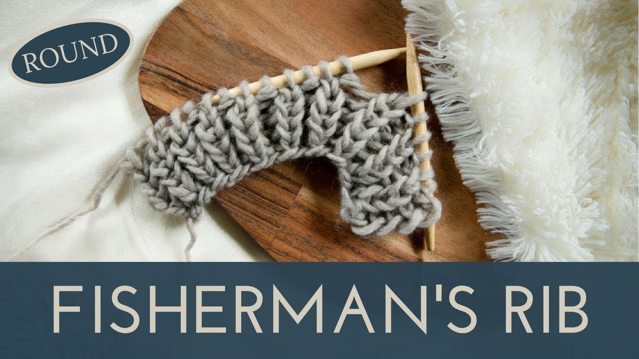 How to Knit the Fisherman s Rib in the Round  7d09024362c