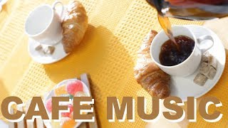 Cafe Music & Cafe Music Playlist: Happy Moment Full Album (Cafe Music 2017 and Cafe Music 2018)