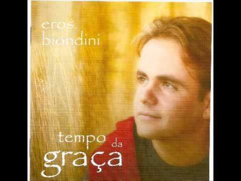 Eros Biondini - Chuva de Graça - Tempo da Graça (2008)