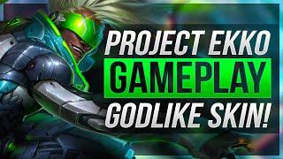 GODLIKE SKIN!! - PROJECT Ekko Gameplay - League of Legends