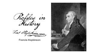Profiles in History - Francis Hopkinson