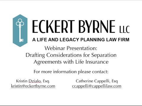 Drafting Considerations for Separation Agreements with Life Insurance