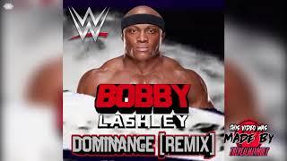 WWE: Dominance [Remix] (Bobby Lashley) + AE (Arena Effect)