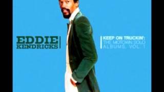 Eddie Kendricks Keep On Truckin