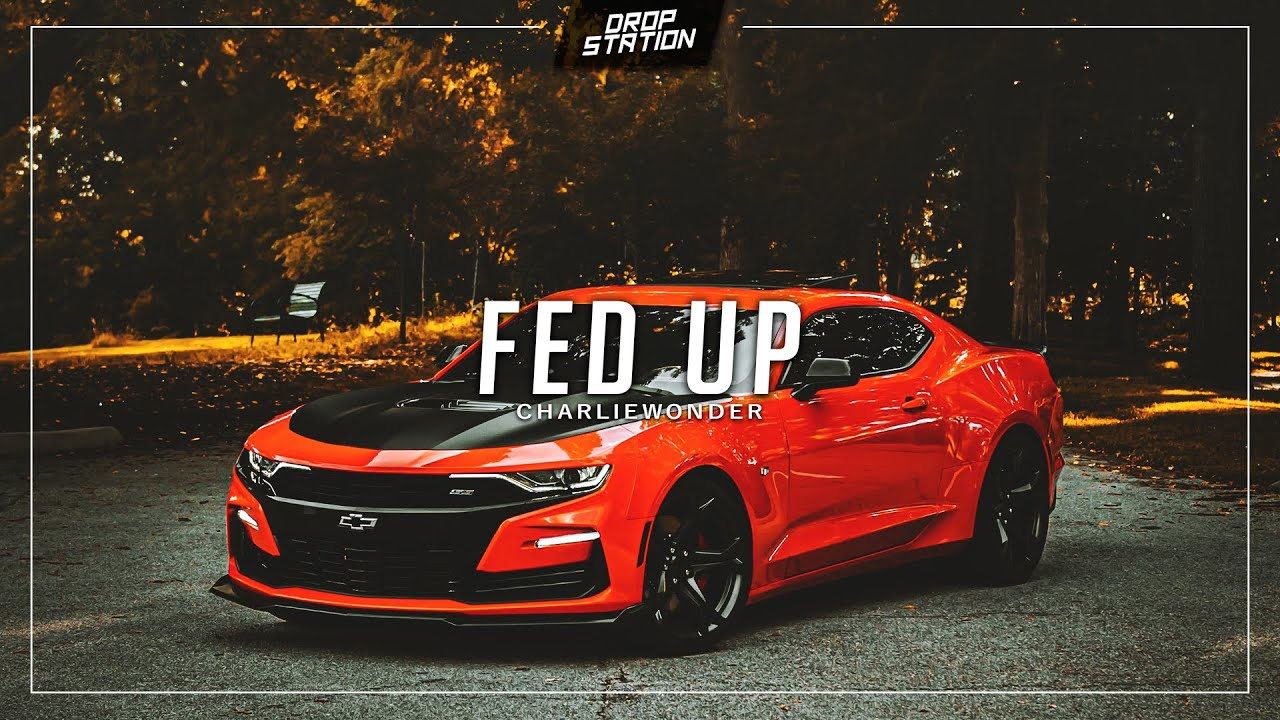 CharlieWonder - Fed Up [DS Exclusive]