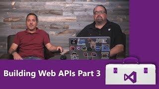 Building Web APIs Part 3