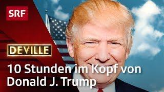 10 Stunden im Kopf von Donald Trump   Deville