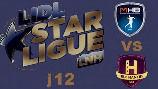 Montpellier VS Nantes  Handball LIDL STARLIGUE j12