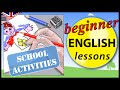 School activities in English | Beginner English Lessons for Children