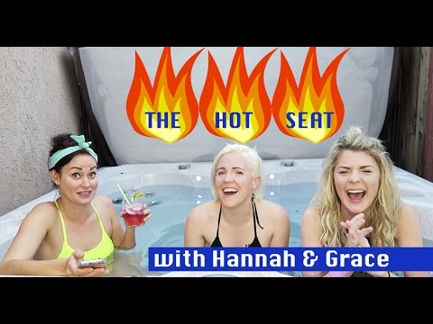 The HOT SEAT with Grace and Hannah!
