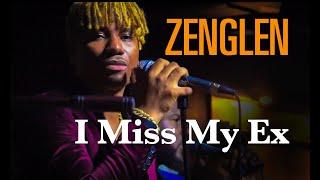 Zenglen I Miss My Ex Live.mp3