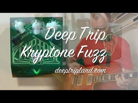 Deep Trip: The Kryptone Fuzz - DEMO