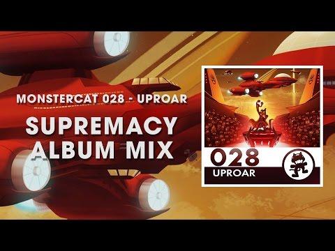 Monstercat 028 - Uproar (Supremacy Album Mix) [1 Hour of Electronic Music]