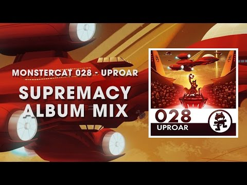 Monstercat 028 - Uproar Supremacy Album Mix 1 Hour of Electronic