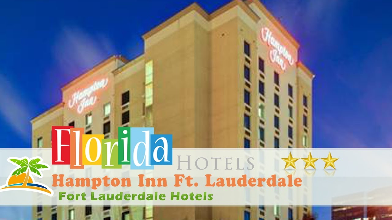 Hampton Inn Ft Lauderdale Downtown Las Olas Area Fort Hotels Florida