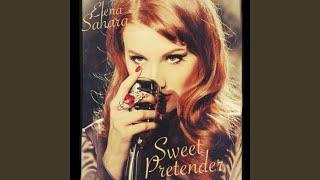 Sweet Pretender (Video Version)