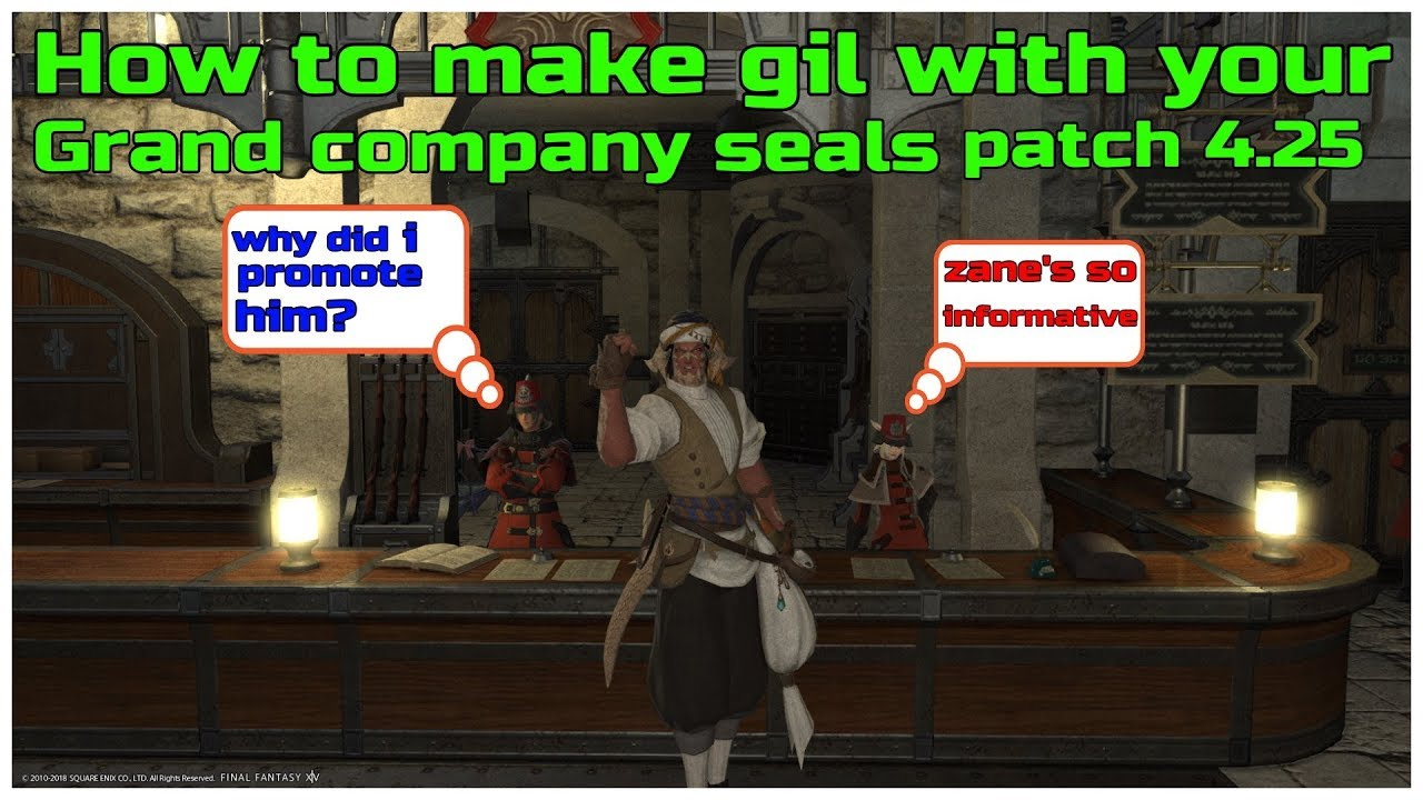 How to make gil with your grand company seals patch 4 25