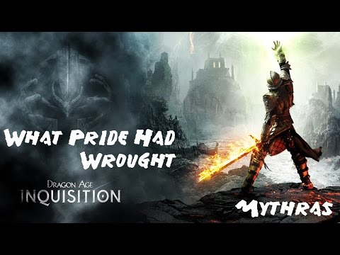Dragon's Age Inquisition: What Pride Had Wrought Part 1 Gameplay