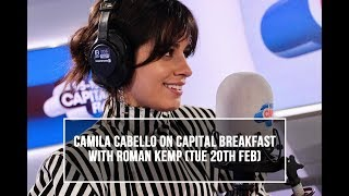 Camila Cabello on Capital Breakfast With Roman Kemp (February 20th 2018)