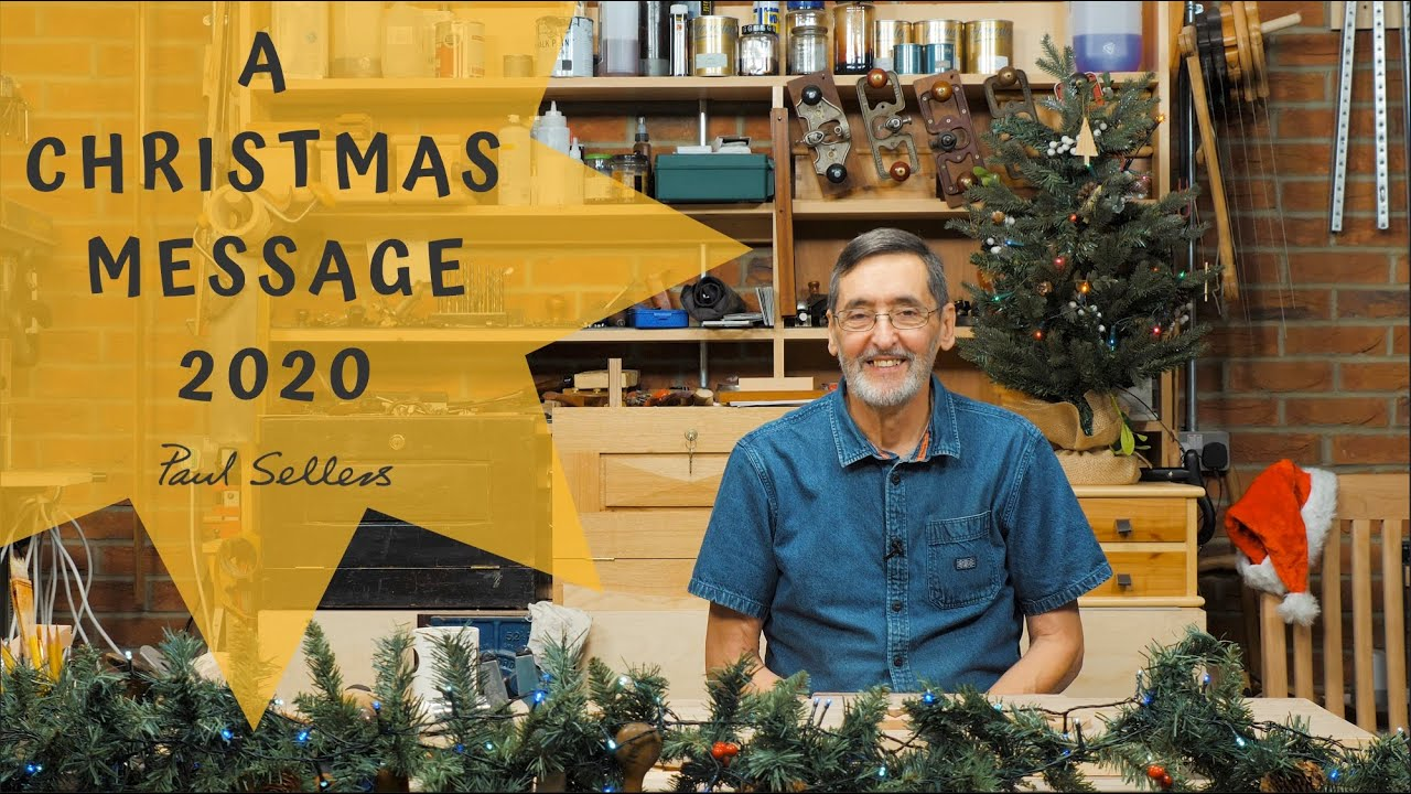Christmas Message 2020 | Paul Sellers