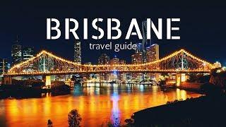 BRISBANE Travel guide, 5 best places in brisbane australia !!