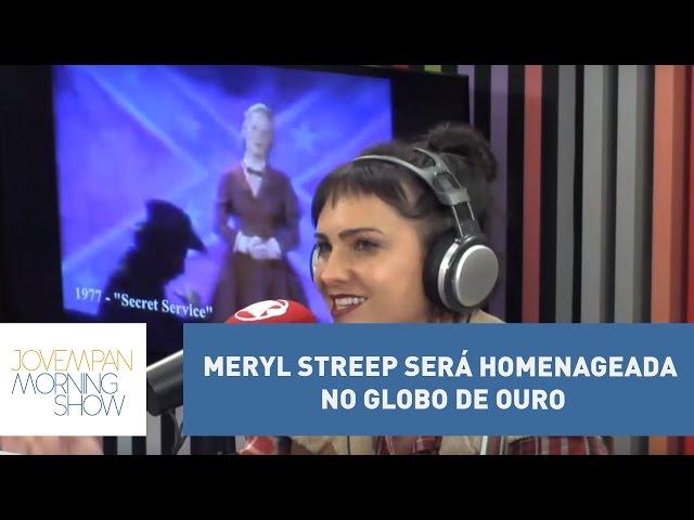 Meryl Streep será homenageada no Globo de Ouro | Morning Show